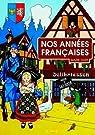 Nos années françaises par Hart