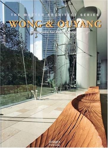 wong-ouyang-blueprints-for-hong-kong-master-architect-series