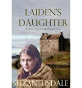[ LAIDEN'S DAUGHTER: BOOK ONE IN THE CLAN MACDOUGALL SERIES ] BY Tisdale, Suzan ( AUTHOR )Mar-11-2012 ( Paperback )