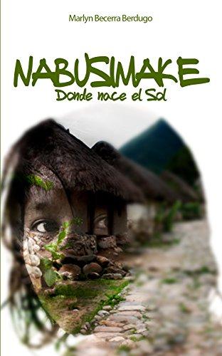 NABUSIMAKE, DONDE NACE EL SOL por Marlyn Becerra Berdugo