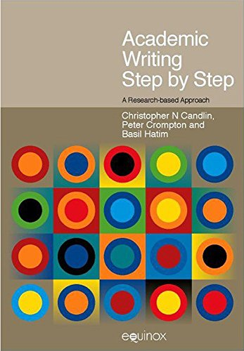 Academic Writing Step by Step: A Research-Based Approach (Frameworks for Writing)