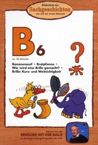 Preisvergleich Produktbild Bibliothek der Sachgeschichten - (B6) Bananensenf,  Bratpfanne,  Brille