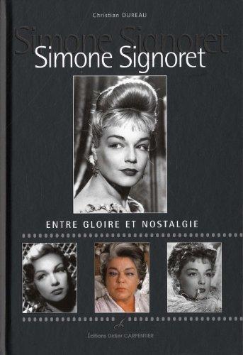 Simone Signoret : Entre gloire et nostalgie
