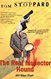 The Real Inspector Hound and Other Plays (Tom Stoppard)
