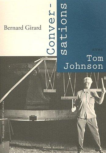 Conversations avec Tom Johnson