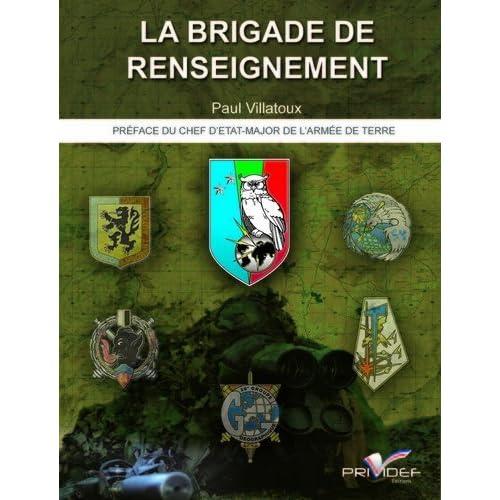 La Brigade de Renseignement