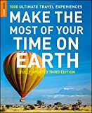Make The Most Of Your Time On Earth 3 (Rough Guide Reference Series)