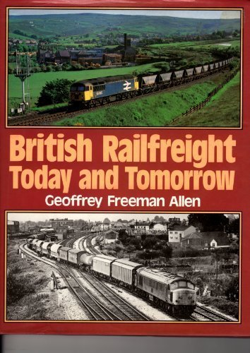 british-rail-freight-today-and-tomorrow