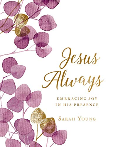 Jesus Always (Large Text Cloth Botanical Cover): Embracing Joy in His Presence (with Full Scriptures) (Jesus Calling) - Botanicals Drucken