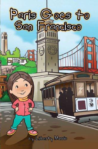 Paris Goes to San Francisco (English Edition)