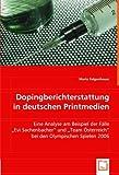 Dopingberichterstattung in deutschen Printmedien: Eine Analyse am Beispiel der Fälle