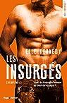 Les insurgés, tome 1 par Kennedy