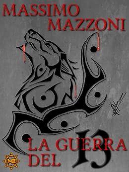 La guerra del 13 di [Mazzoni, Massimo]