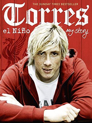 Torres: El Niño: My Story por Fernando Torres