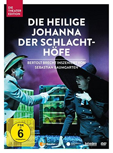 Die heilige Johanna der Schlachthöfe (Bertolt Brecht)