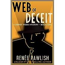 Web of Deceit (The Dewey Webb Historical Mystery Series Book 1) (English Edition)