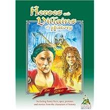 Heroes and Villains of History: 55 BC - 1216 AD