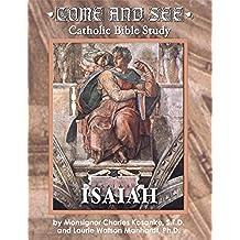 Come & See Catholic Bible Study: Isaiah