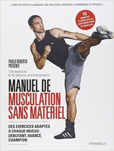 MANUEL DE MUSCULATION SANS APPAREIL de Collectif ( 16 avril 2014 ) par Collectif