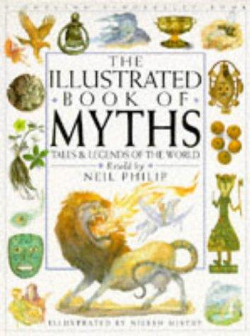The Children's Illustrated Book of Mythology por Neil Philip