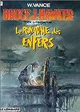 Bruce J. Hawker - Tome 7 - Royaume des Enfers (Le)
