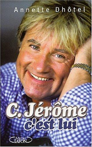 C.Jérôme : c'est lui