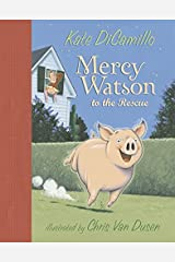 Mercy Watson to the Rescue (Mercy Watson) Hardcover
