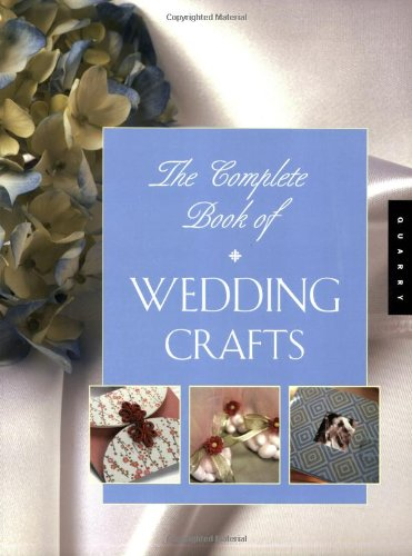 Complete Book of Wedding Crafts