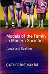 Models of the Family in Modern Societies: Ideals and Realities Paperback