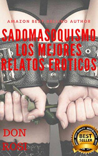 SADOMASOQUISMO: Los mejores relatos eroticos (1)