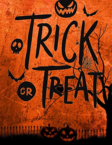 Trick Or Treat: Cute Journal To Keep Stories And Photos From Each Year Gathered In One Place With Space For Pictures Or Sketches And Text (Halloween Memory Book, Band 3)