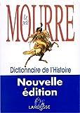 Le Petit Mourre - Dictionnaire de l'Histoire