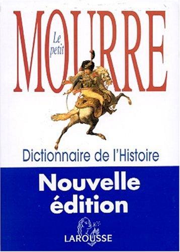 Le petit Mourre : Dictionnaire de l'histoire