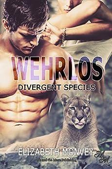 Wehrlos (Divergent Species 2) von [Monvey, Elizabeth]