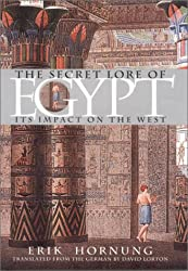 The Secret Lore of Egypt: Its Impact on the West