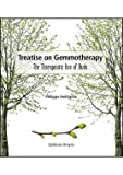 Treatise on Gemmotherapy. The Therapeutic Use of Buds