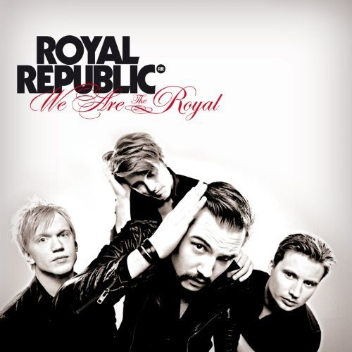 We Are the Royal Royal Metall