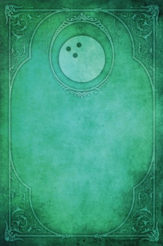 Monogram Bowling, American Notebook: Blank Diary Journal Log: Volume 53 (Monogram Elegance 150 Lined) por N.D. Author Services