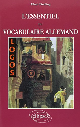 Logos l'Essentiel du Vocabulaire Allemand par Albert Findling