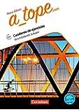 A_tope.com - Nueva edición: Berufsbildende Schulen: Arbeitsheft. Mit Audios online