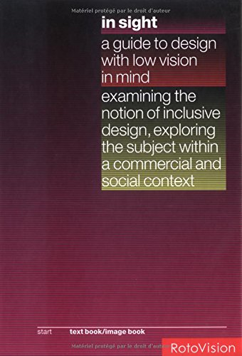 Insight: Guide to Design With Low Vision in Mind