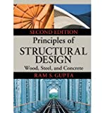 [ { Principles of Structural Design: Wood, Steel, and Concrete, Second Edition (Revised) } ] BY ( Author ) Apr-2014 [ Hardcover ]