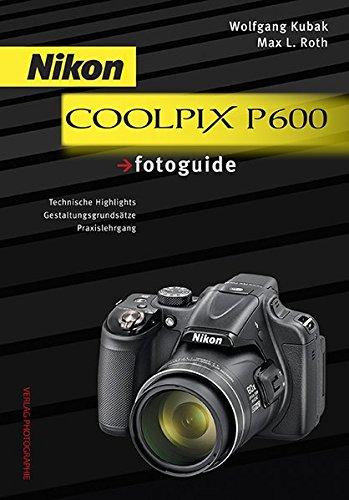 Nikon COOLPIX P600 fotoguide (Nikon P600 Kamera)