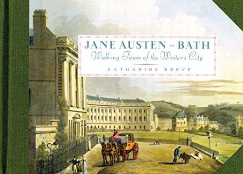 Jane Austen In Bath: Walking Tours of the Writer's City por Katharine Reeve