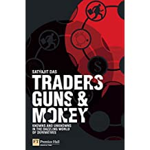 Traders, Guns and Money. Knowns and unknowns in the dazzling world of derivatives