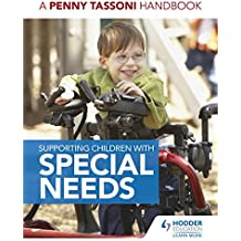 Supporting Children with Special Needs: A Penny Tassoni Handbook (Eurostars)