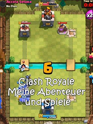Clip: Clash Royale - Meine Abent...