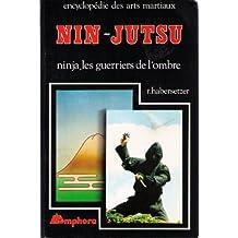 Nin-jutsu : Ninja, les guerriers de l'ombre