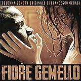 Fiore Gemello (Colonna Sonora Originale Del Film)