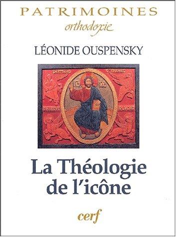 La Théologie de l'icône par Léonide Ouspensky